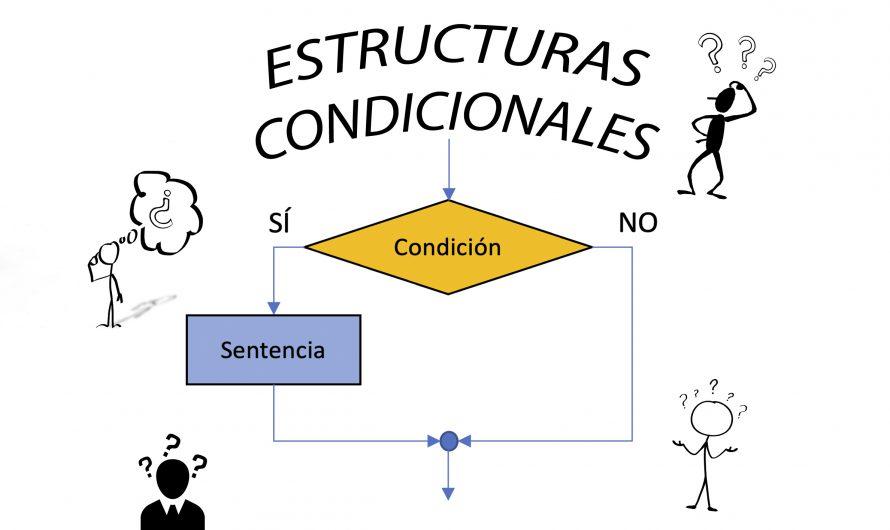 Estructuras condicionales – Apuntes