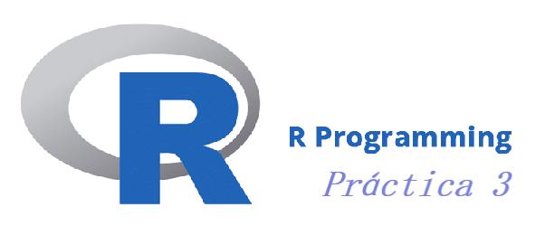 Práctica 3 de R, resumen y explicación de formulas