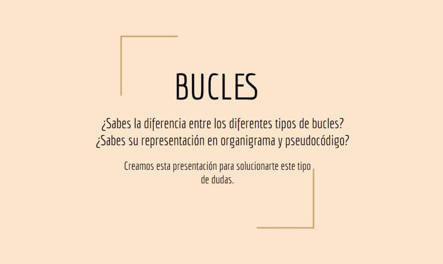 Bucles for, if y while. Diferencias y características
