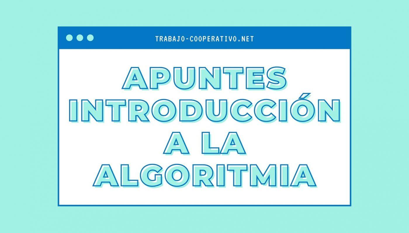 Apuntes introductorios de algoritmia
