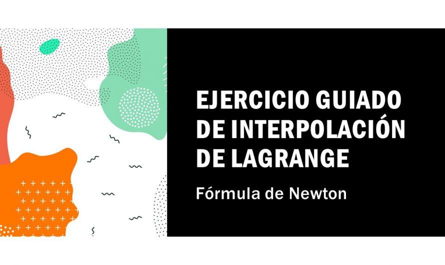 Ejercicio guiado de interpolación por fórmula de Newton