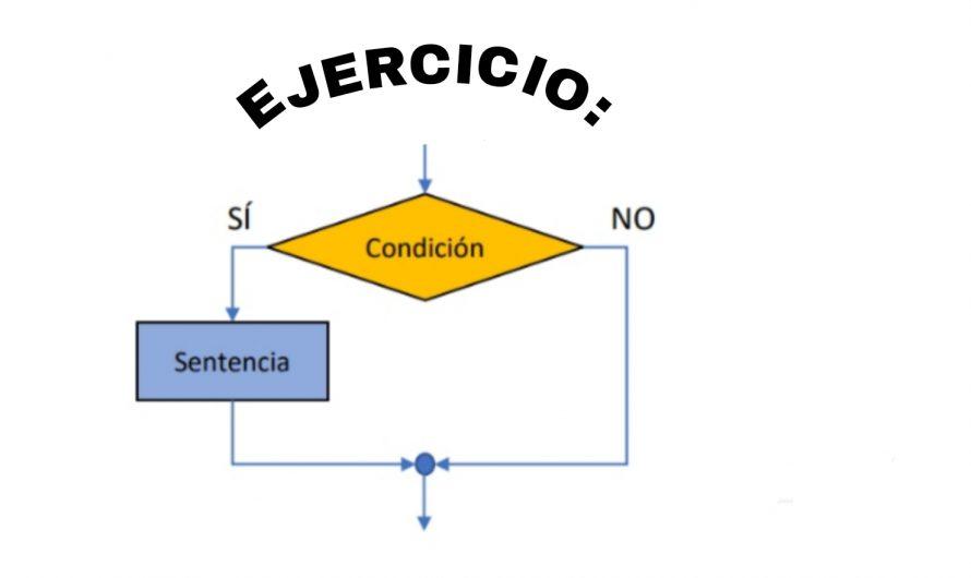 EJERCICIO CONDICIONALES TIPO IF