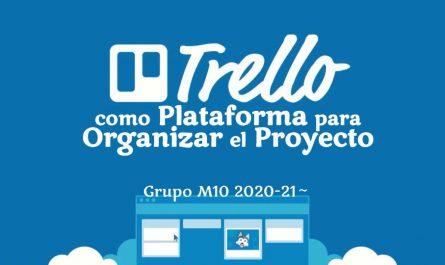Trello como Plataforma para Organizar el Proyecto