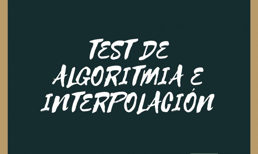 Cuestionario general de algoritmia e interpolación