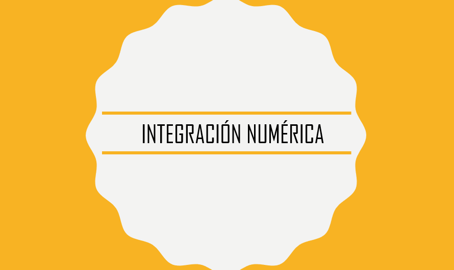 Integración numérica – Apuntes