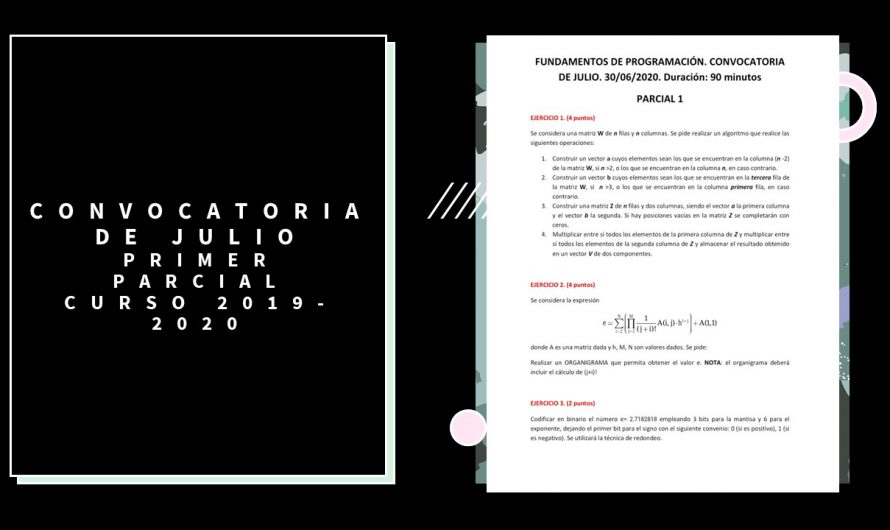Primer Parcial – Convocatoria Julio – Curso 2019/2020
